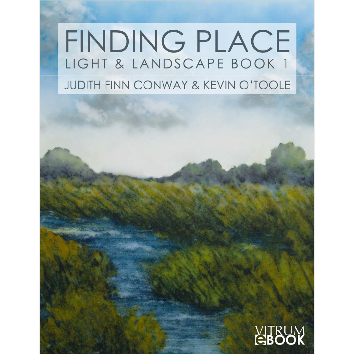 Ebook | Finding Place, Light and Landscape Book 1