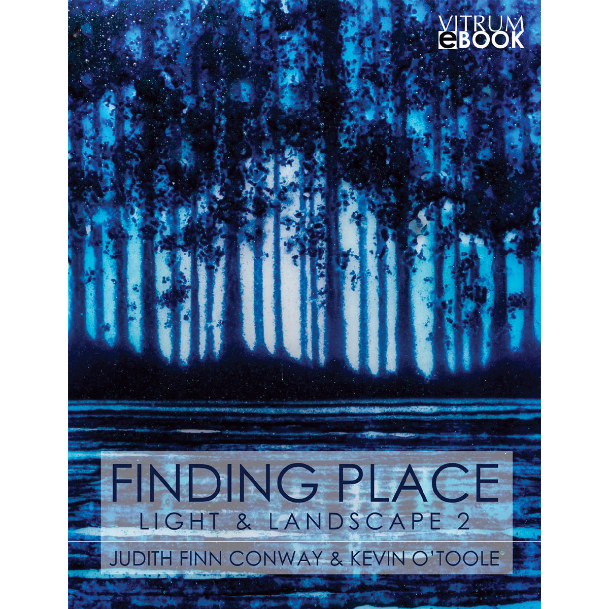 Ebook | Finding Place, Light and Landscape Book 2
